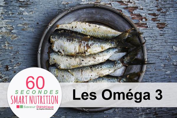 Nutri' Conseil du mois : Les oméga 3 - Sophie Dimanche-Lahaye, diététicienne et micronutritionniste à Annecy